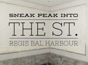St.Regis Bal Harbour Construction Home Development Renovation