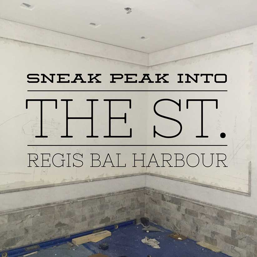 St.Regis_Bal-Harbour_Construction_Home-Development_Renovation